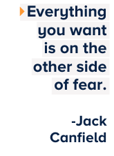 Everything_you_want_is_on_the_other_side-of_fear